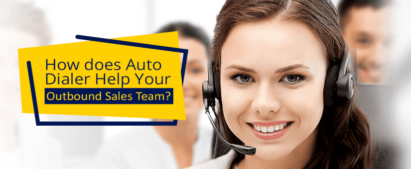 Auto Dialer Helps Outbound Sales Team
