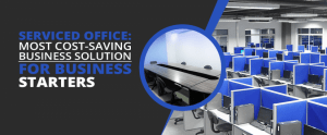 Serviced Office Cost Saving Business Solution