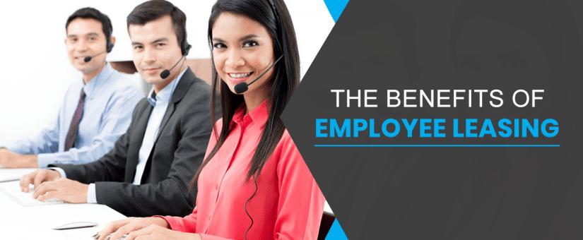 The Benefits Of Employee Leasing